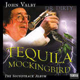 John Valby - Tequilia Mockingbird - Sound Track - CD