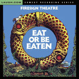 Firesign Theatre - Eat or Be Eaten - CD plus bonus Video (CD-ROM)