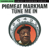 Pigmeat Markham - Tune Me In - CD