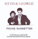 Otto & George - Found Cassettes - New CD