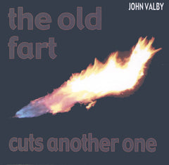John Valby - The Old Fart Cuts Another One - New CD
