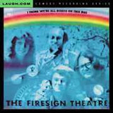 Firesign Theatre - I Think We're All Bozos on This Bus - CD