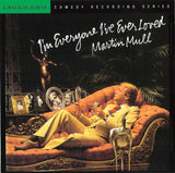 Martin Mull - I'm Everyone I've Ever Loved - CD