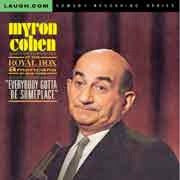 Myron Cohen - Everybody Gotta Be Someplace - CD
