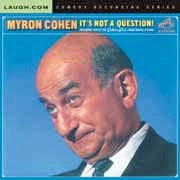 Myron Cohen - It's Not a Question - CD