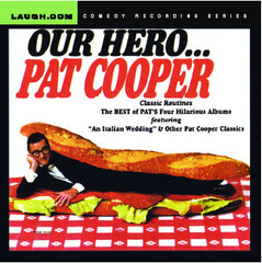 Pat Cooper - OUR HERO - The Best of Pat's Four Hilarious Albums - CD
