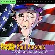 Pretty Paul Parsons - Video