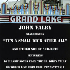 John Valby - Live - It's A Small Dick After All