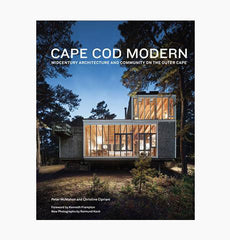Cape Cod Modern - Midcentury Architecture and Community on the Outer Cape