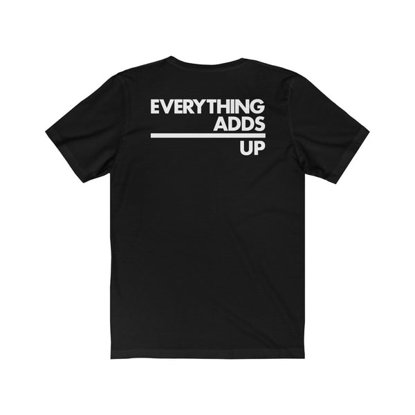 Everything Adds Up Logo Tee