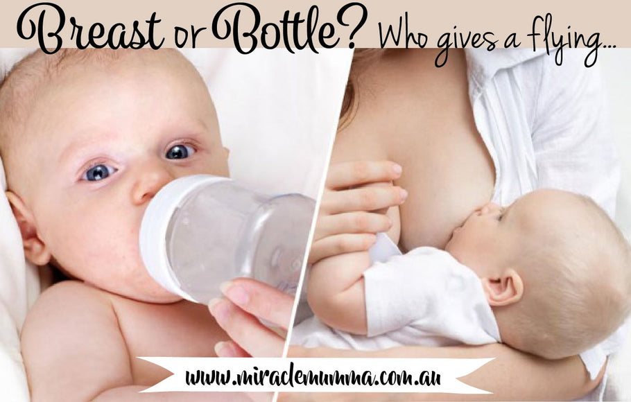 Breast or bottle? Who gives a flying….