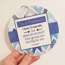 Load image into Gallery viewer, 'I'm a Premmie' Pram Tag - Colour