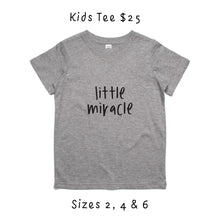 Load image into Gallery viewer, Kids 'Little Miracle' Tee - Fundraiser