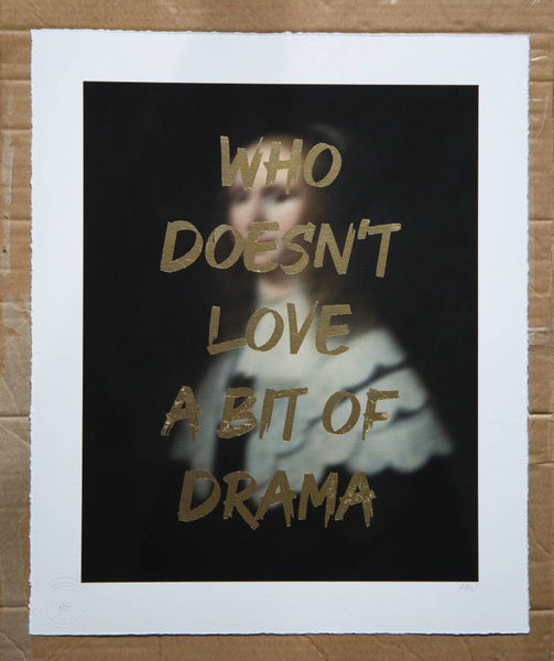 AAWatson 'Who Doesn't Love A Bit Of Drama' | Limited Edition Print