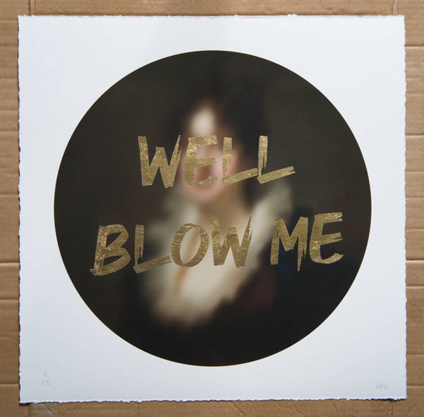 AAWatson 'Well Blow Me' | Limited Edition Print