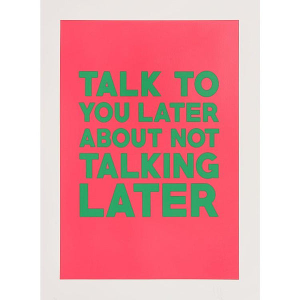 Maxwell Fine Studio | Talk Later - Print