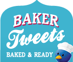 Bakers Tweets - Baked & Ready