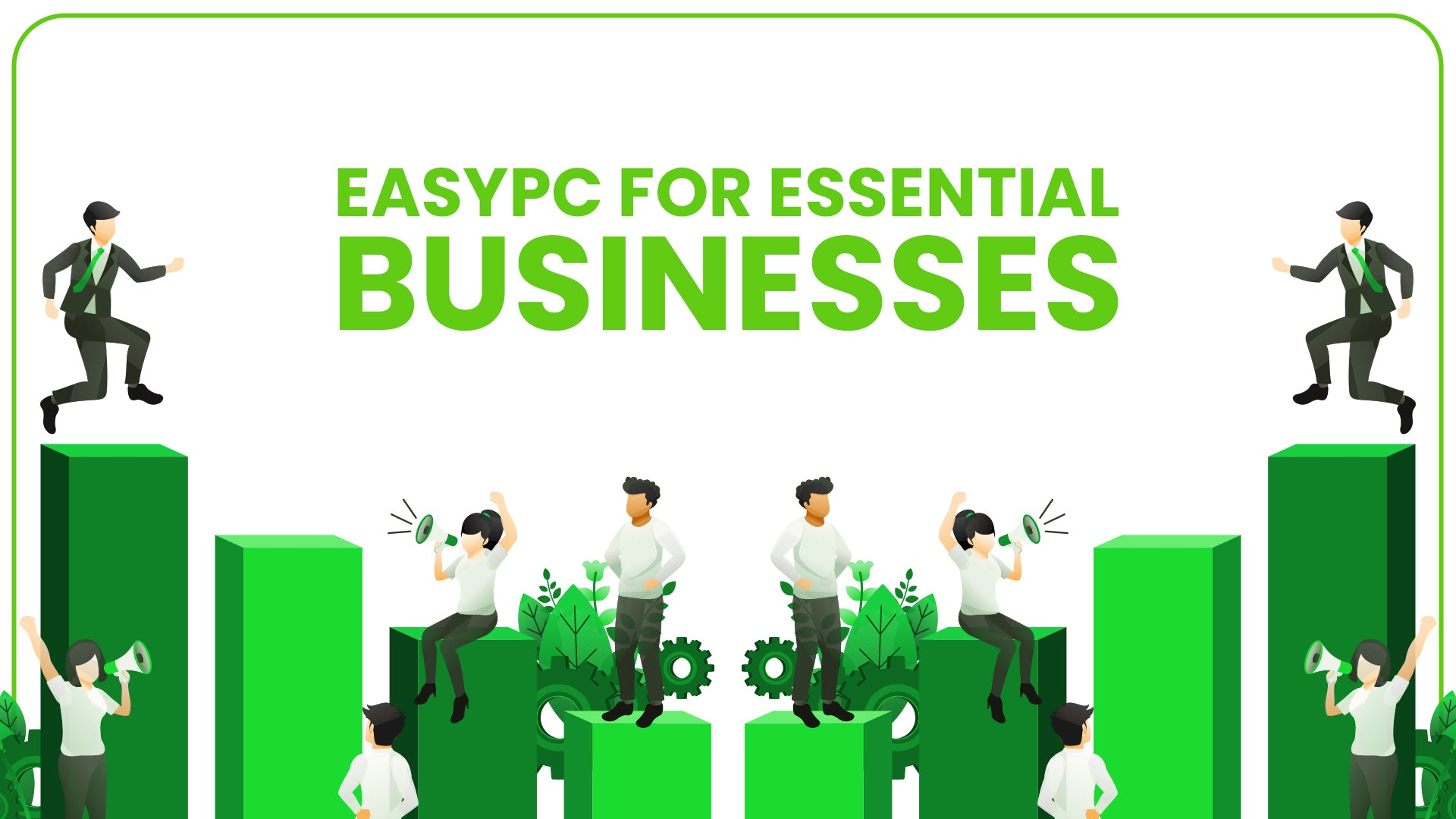 EasyPC for Essential Businesses