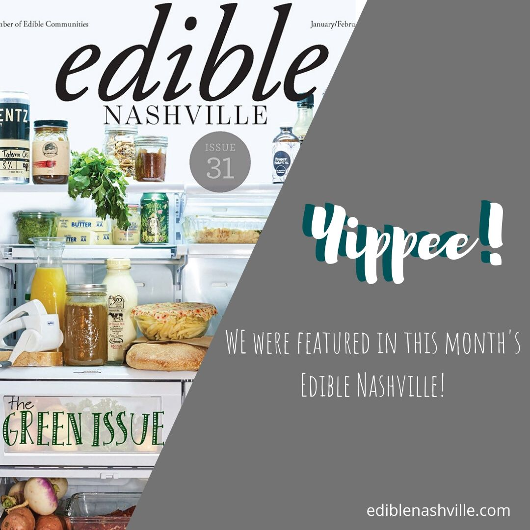 We're Featured in Edible Nashville!