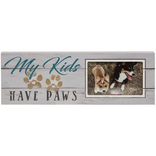 My Kids Have Paws Photo Frame Sign