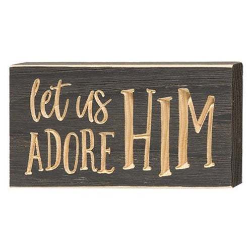 "Let Us Adore Him Engraved Block 3.5"" x 8"""
