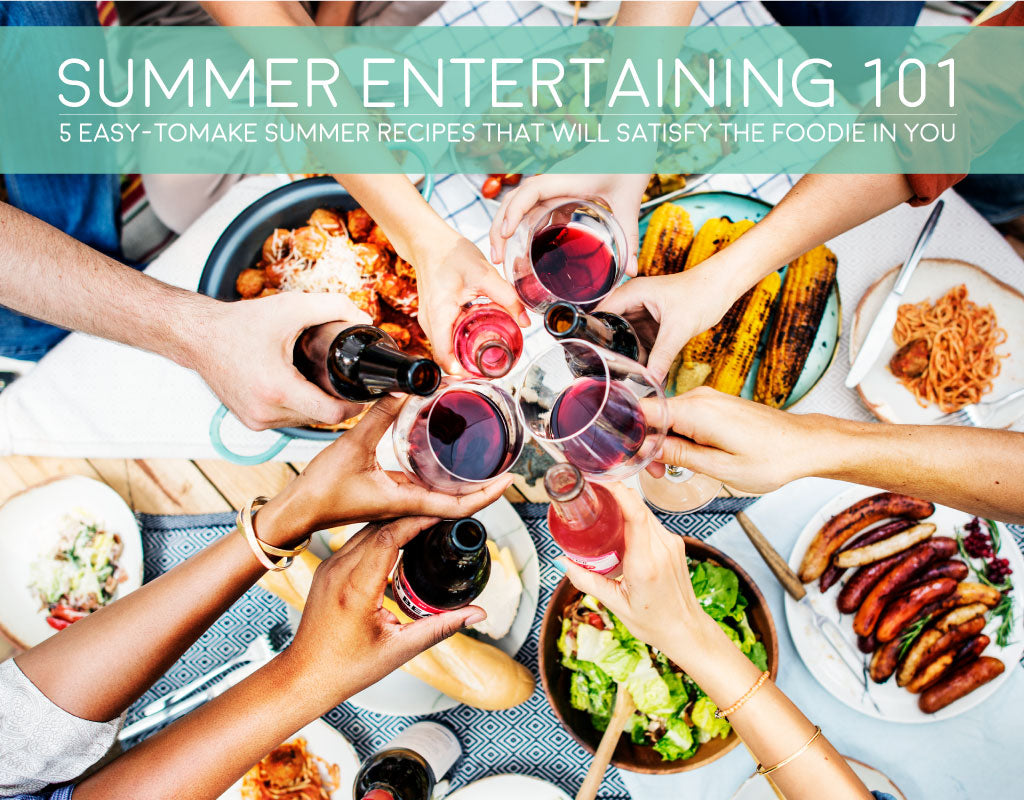 Summer Entertaining 101