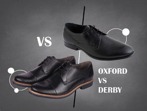 OXFORDS VS DERBIES
