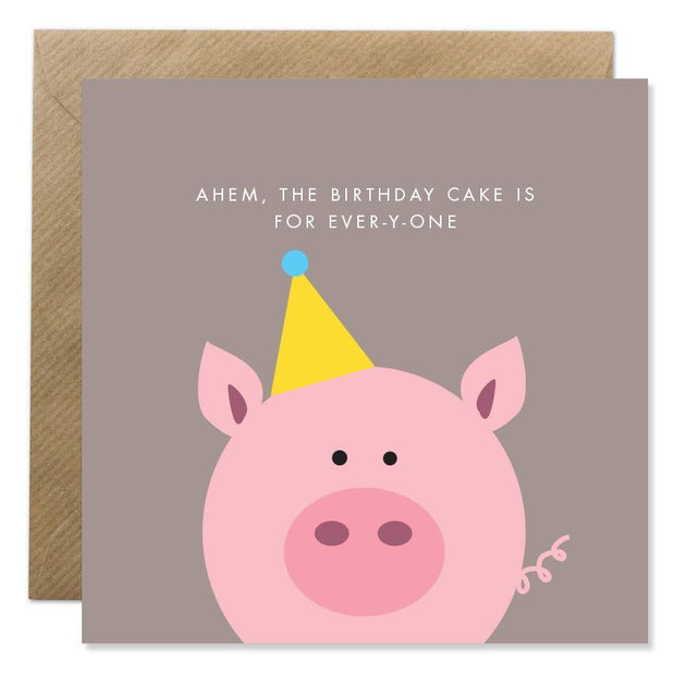 GIFT CARD - 'AHEM - BIRTHDAY CAKE IS FOR EVERYONE'