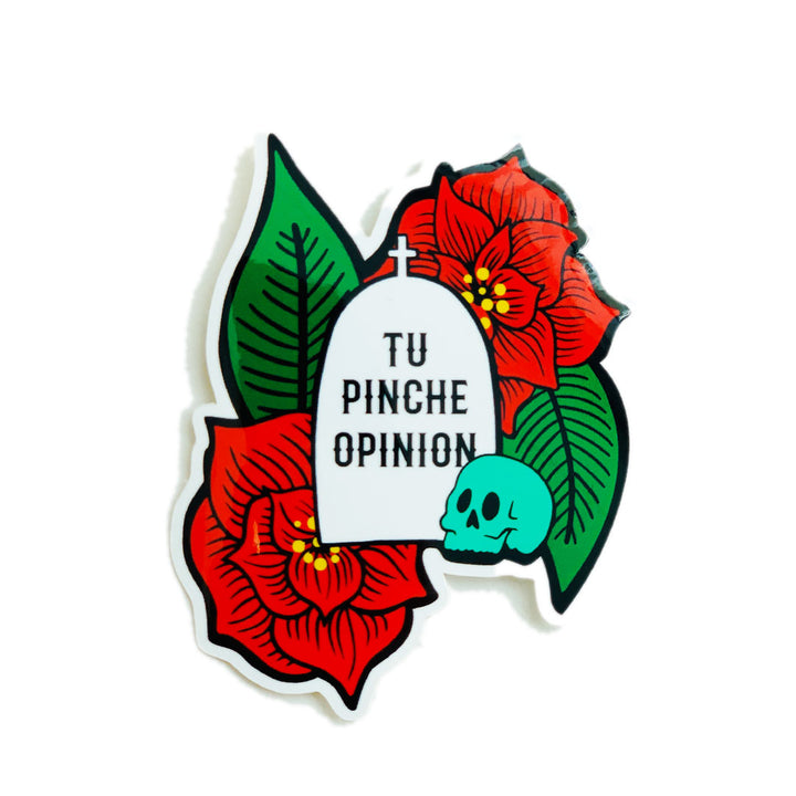 Tu Pinche Opinion Sticker