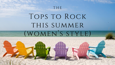 What Tops to Rock This Summer (Women's Style)