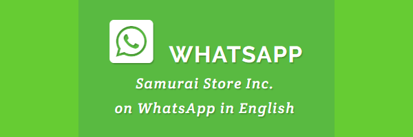 WhatsApp messages to Samurai Store, Inc.