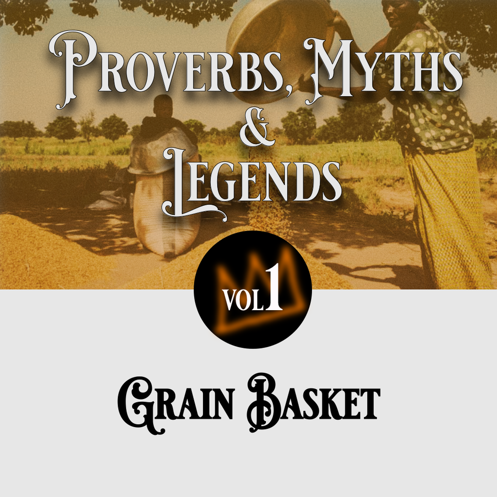Proverbs, Myths and Legends: Grain basket