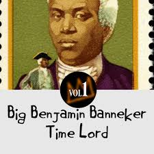 Episode 28:Benjamin Banneker Time Lord