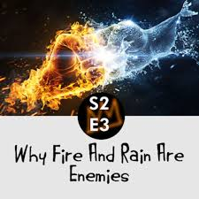 Season 2 Episode 3:Why fire and rain are enemies an African folktale.