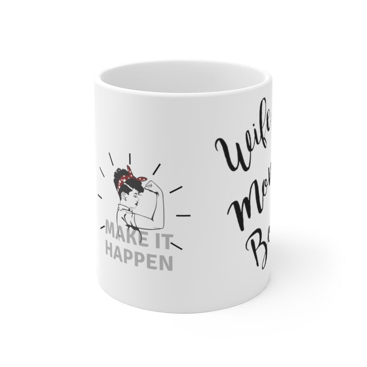 White Ceramic Mug- Mom Boss Make it Happen