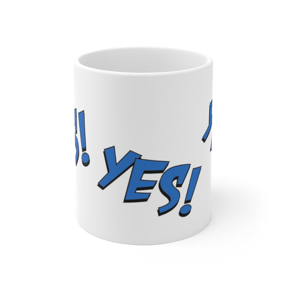 White Ceramic Mug-Yes!