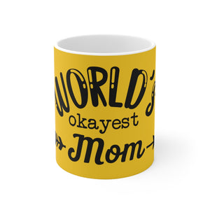 White Ceramic Mug-Okayest Mom