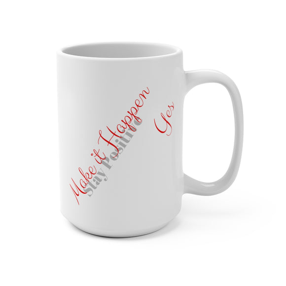 Mug 15oz 2 Sided  Make It Happen/ Proverbs 31 Woman