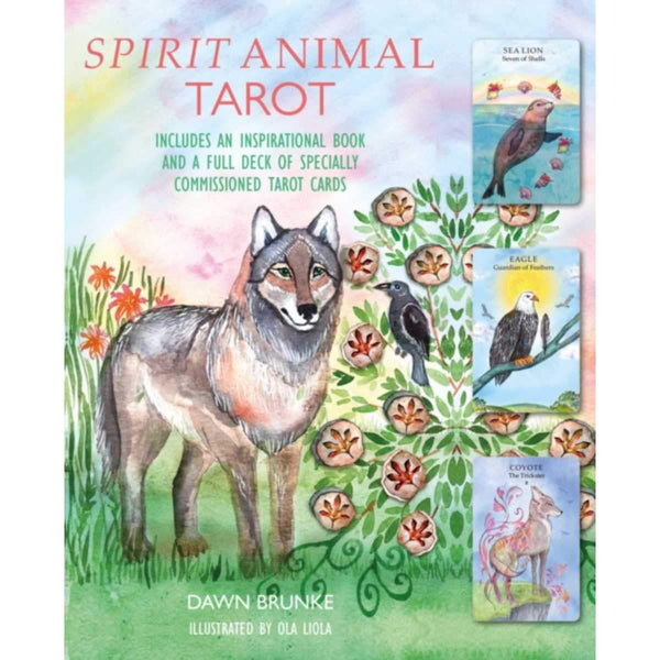 Spirit Animal Tarot : Includes an Inspirational Book and a Full Deck of Specially Commissioned Tarot Cards