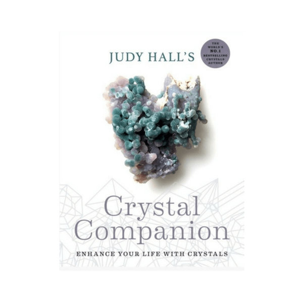 Judy Hall's Crystal Companion : Enhance your life with crystals by Judy Hall