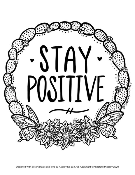 Stay Positive (Free Coloring Page)