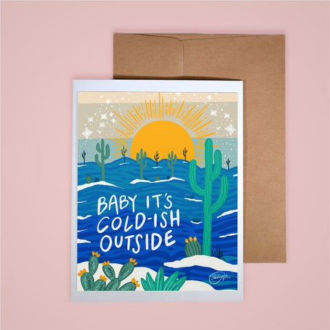 Holiday Card - Baby It's Cold-ish