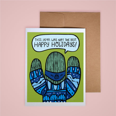Holiday Card-Not The Best