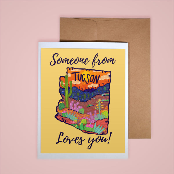 Card - Someone From Tucson Loves You