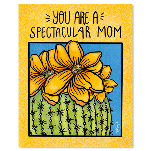 Art Print - You Are A Spectacular Mom
