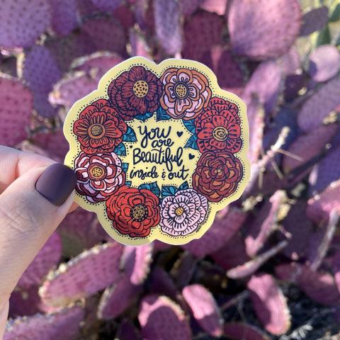 Sticker - You Are Beautiful Inside and Out
