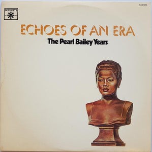 Bailey, Pearl - Echoes Of An Era The Pearl Bailey Years