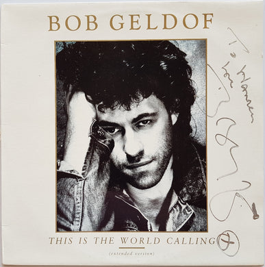Bob Geldof - This Is The World Calling (extended version)
