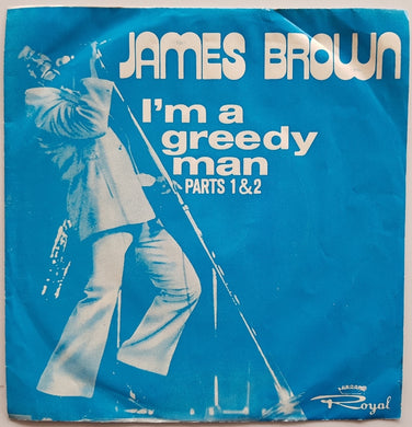 Brown, James - I'm A Greedy Man Parts 1 & 2