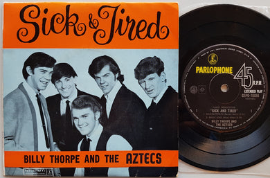 Billy Thorpe & The Aztecs - Sick And Tired